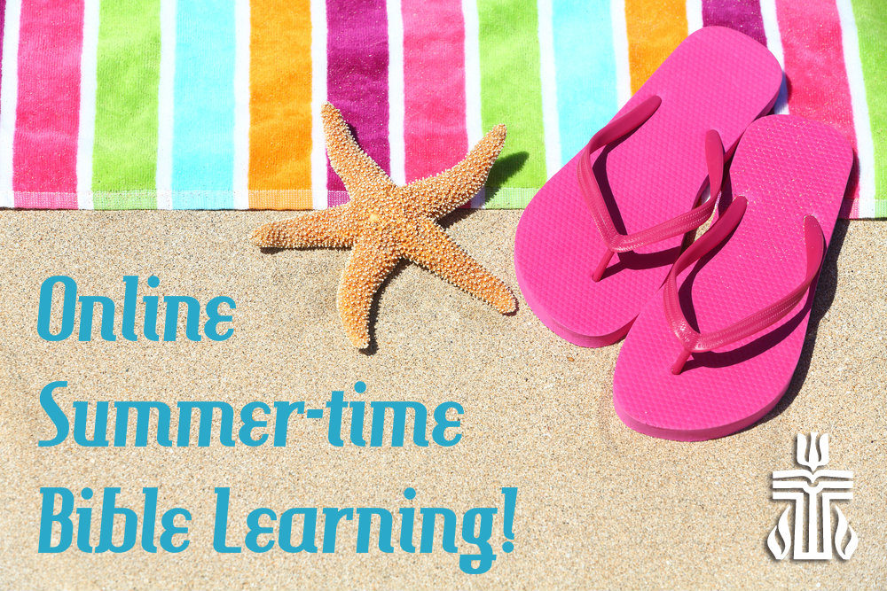 Online Summer-Time Bible Learning
