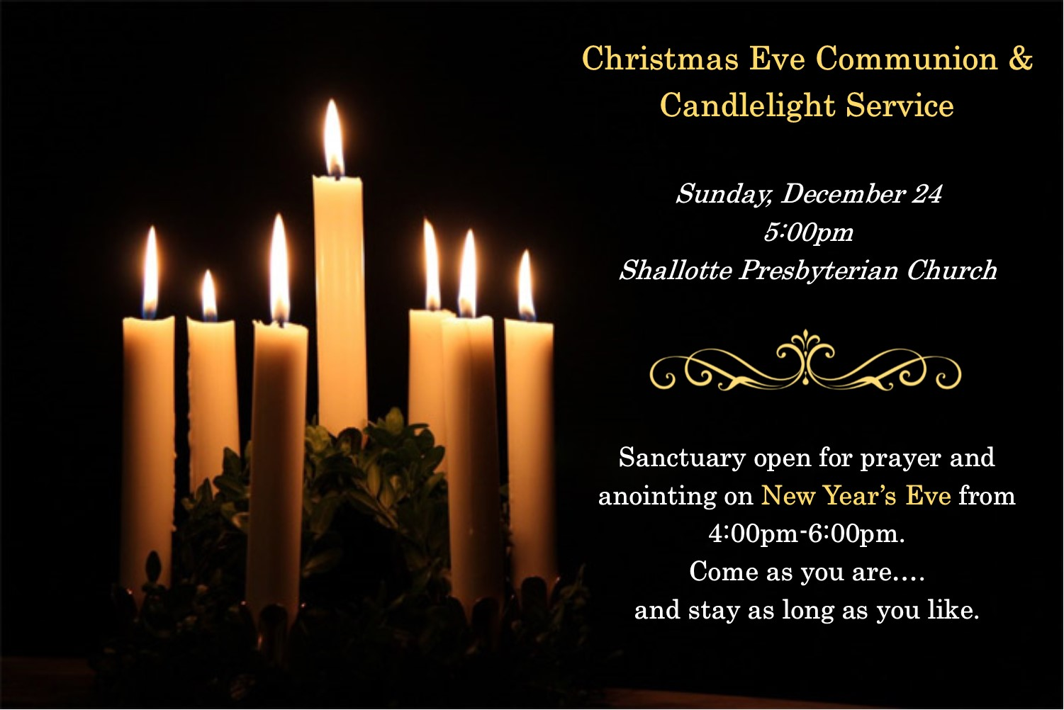 christmas eve communion candlelight service sunday december 24 500pm sanctuary open for prayer and anointing on new years eve from 400pm 600pm